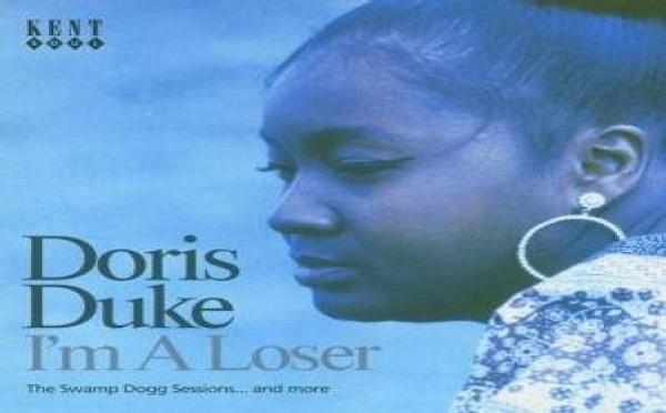 Doris Duke - I'm a Loser : The Swamp Dogg Sessions and More