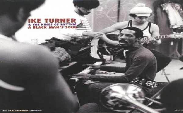Ike Turner & The Kings of Rythm - A Black Man's Soul