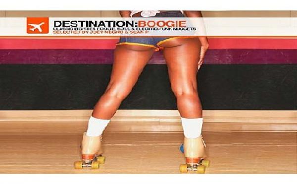 Destination: Boogie - Classic Eighties Boogie, Soul & Electro-Funk Nuggets compilé par Joey Negro & Sean P