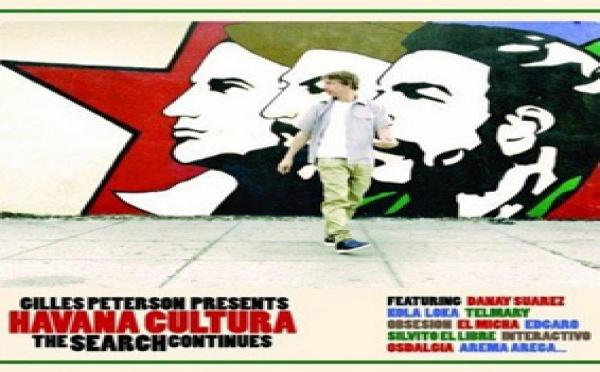 Gilles Peterson presents Havana Cultura : The Search Continues
