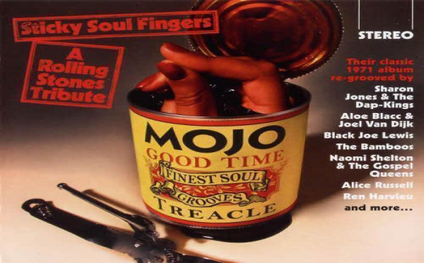 Mojo Presents: Sticky Soul Fingers - A Rolling Stones Tribute