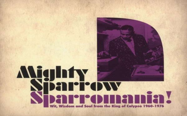 Mighty Sparrow – Sparrowmania !