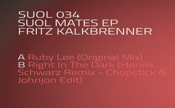 Fritz Kalkbrenner - Suol Mates EP