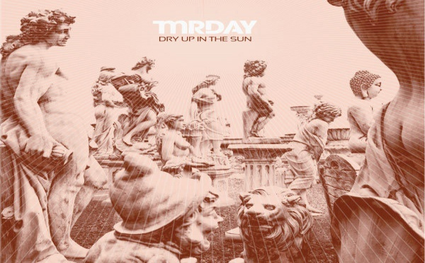 Mr Day - Dry Up In The Sun