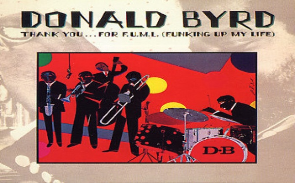 Donald Byrd – Thank You… For F.U.L.M. (Funking Up My Life)