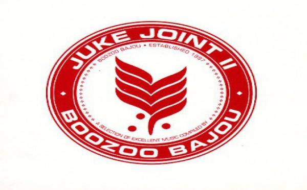 Juke  Joint 2 - Compilé par Boozoo Bajou