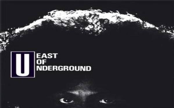 East Of The Underground