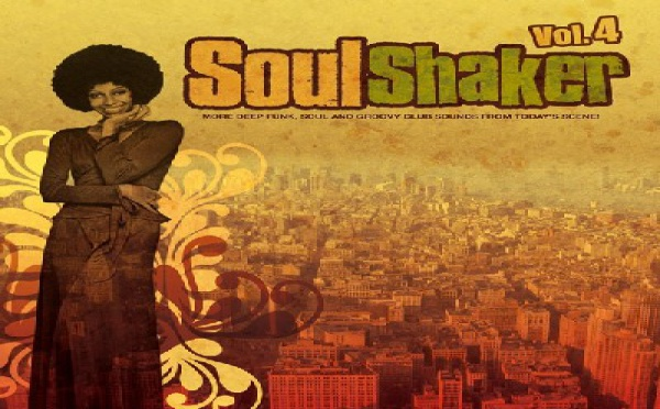 Soulshaker Volume 4: More Deep Funk Soul and Groovy Club Sounds From Today's Scene