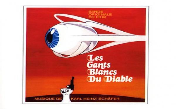 Bo : Les Gants Blancs du Diable - Musique de Karl Heinz Schäfer