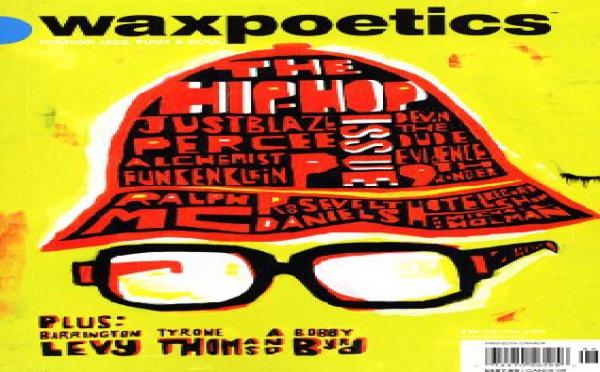 Wax Poetics #25 - Décembre/Janvier 2007 - Hip Hop Issue