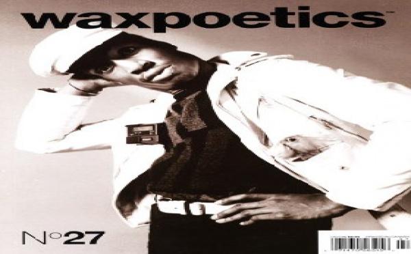 Wax Poetics #27 - Février/Mars 2008